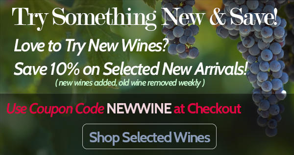 Save 10% on Select New Wines Each Week