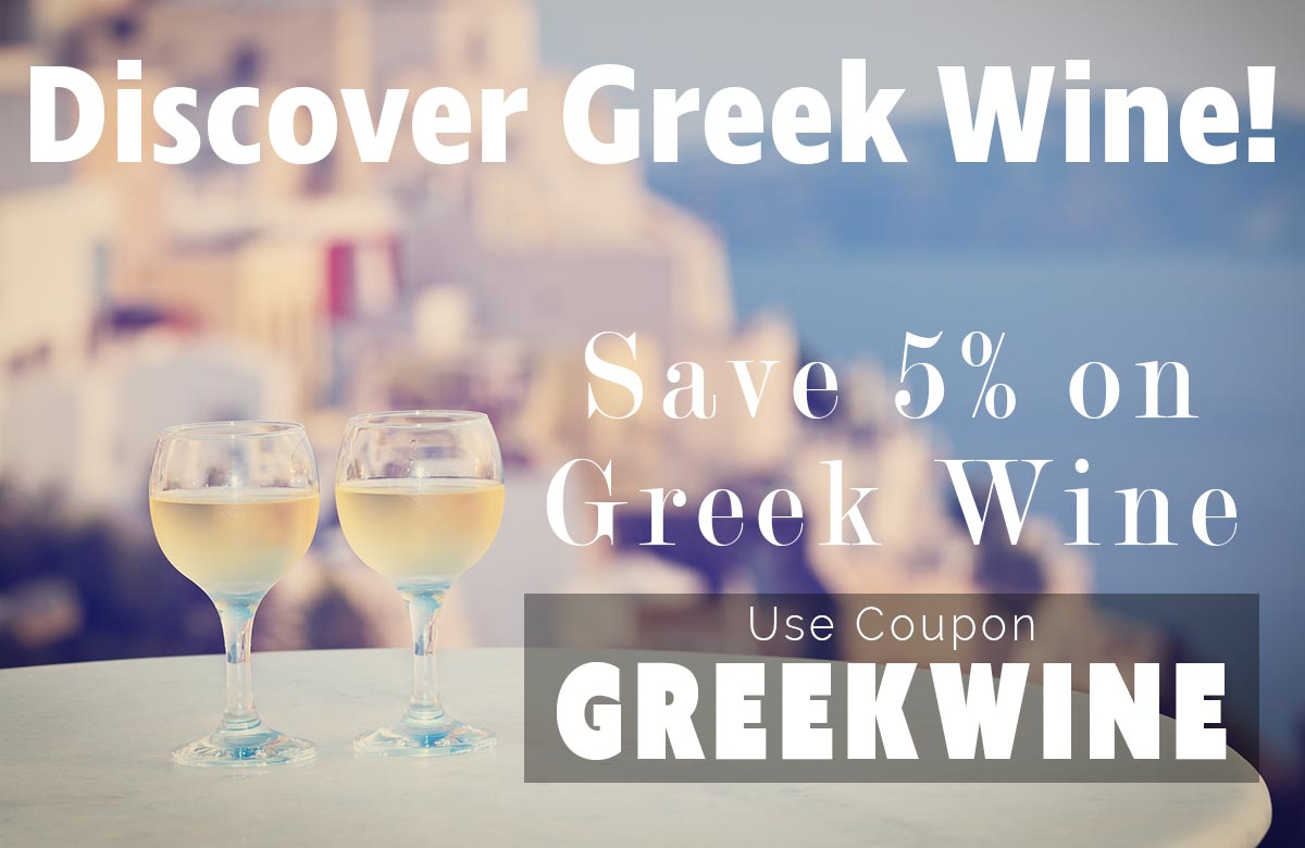 Greek Wine Sale, Save 5% use coupon GREEKWINE at checkout