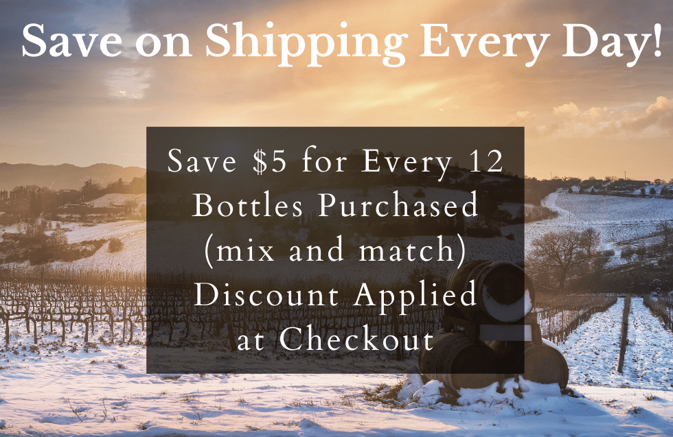 Save $5 for Every 12 Bottles Purchased (mix and match) Discount Applied at Checkout