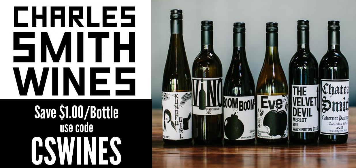 Save $1/bottle on Charles Smith Wines