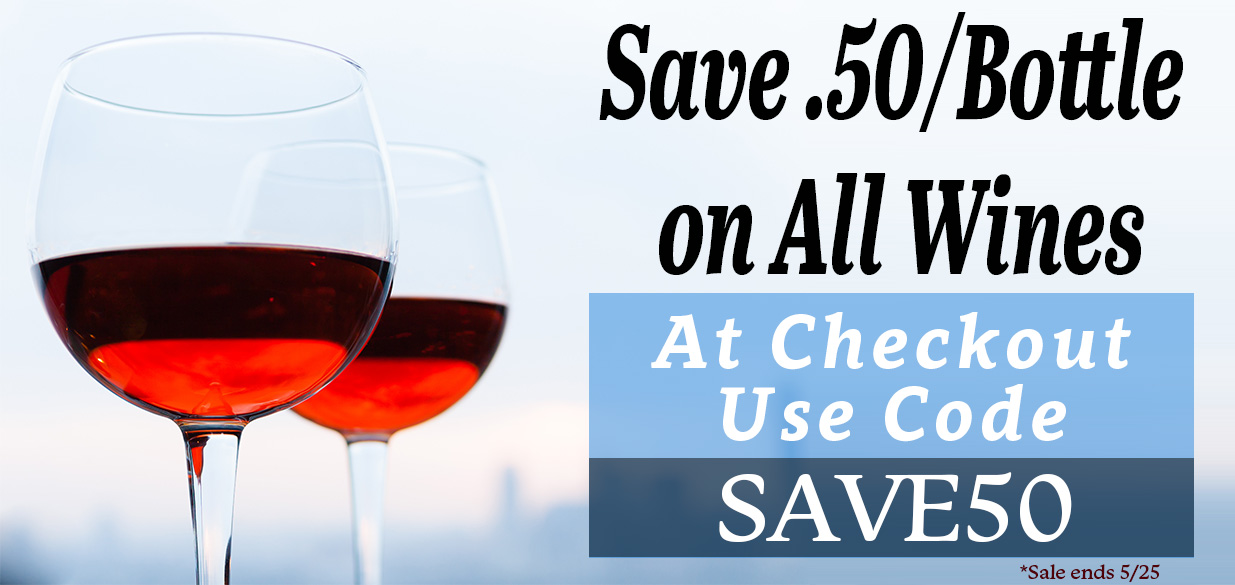 Save .50/bottle on all wines