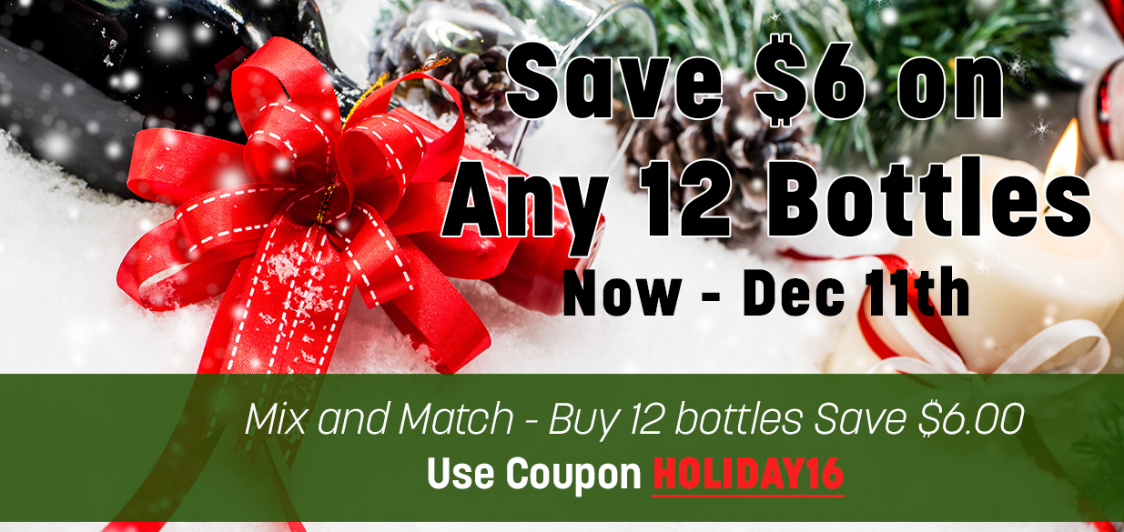Happy Holidays Save $6 on any 12 bottles of wine