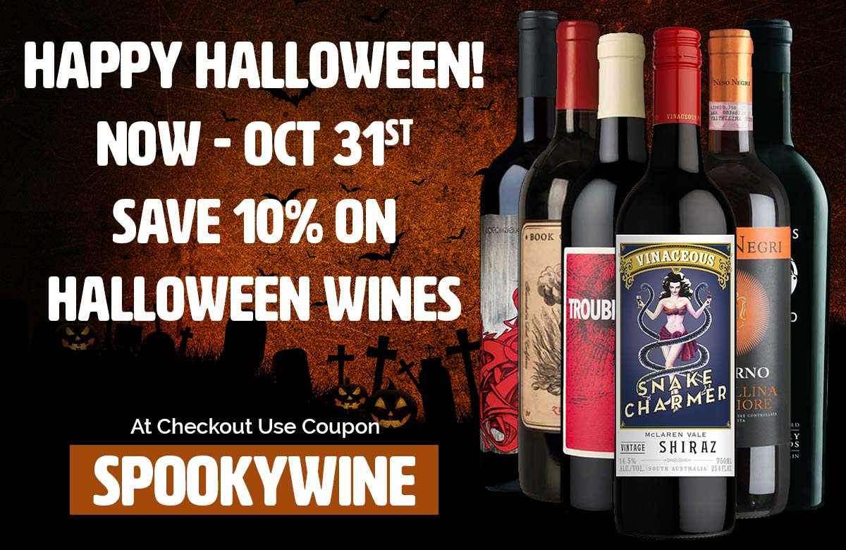 Happy Halloween, Save 10% on Spooky Wines