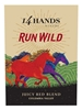 14 Hands Run Wild Juicy Red Blend Columbia Valley 750ML Label