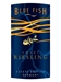 Blue Fish Sweet Riesling Pfalz 750ML Label