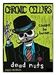 Chronic Cellars Dead Nuts Paso Robles 750ML Label