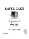 Layer Cake Primitivo Puglia 750ML Label