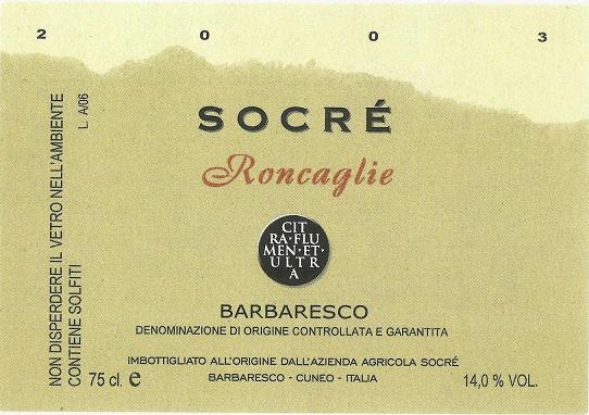 "Socre ""Roncaglie"" Barbaresco 2005 750ML"